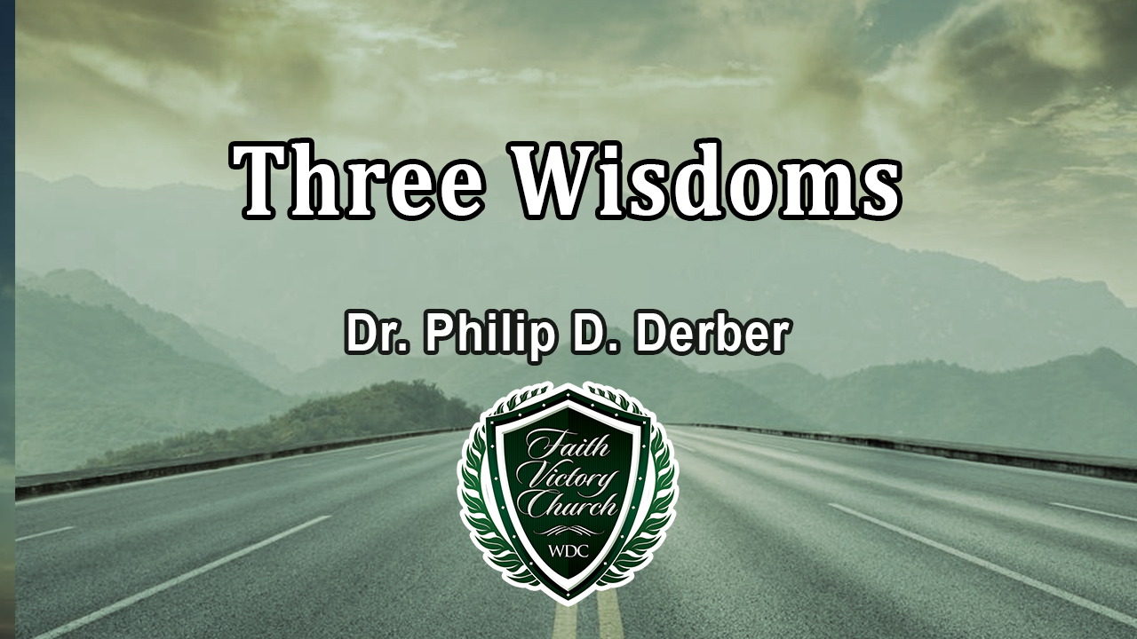 Three Wisdoms