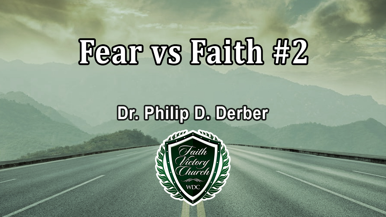 Fear vs Faith 2