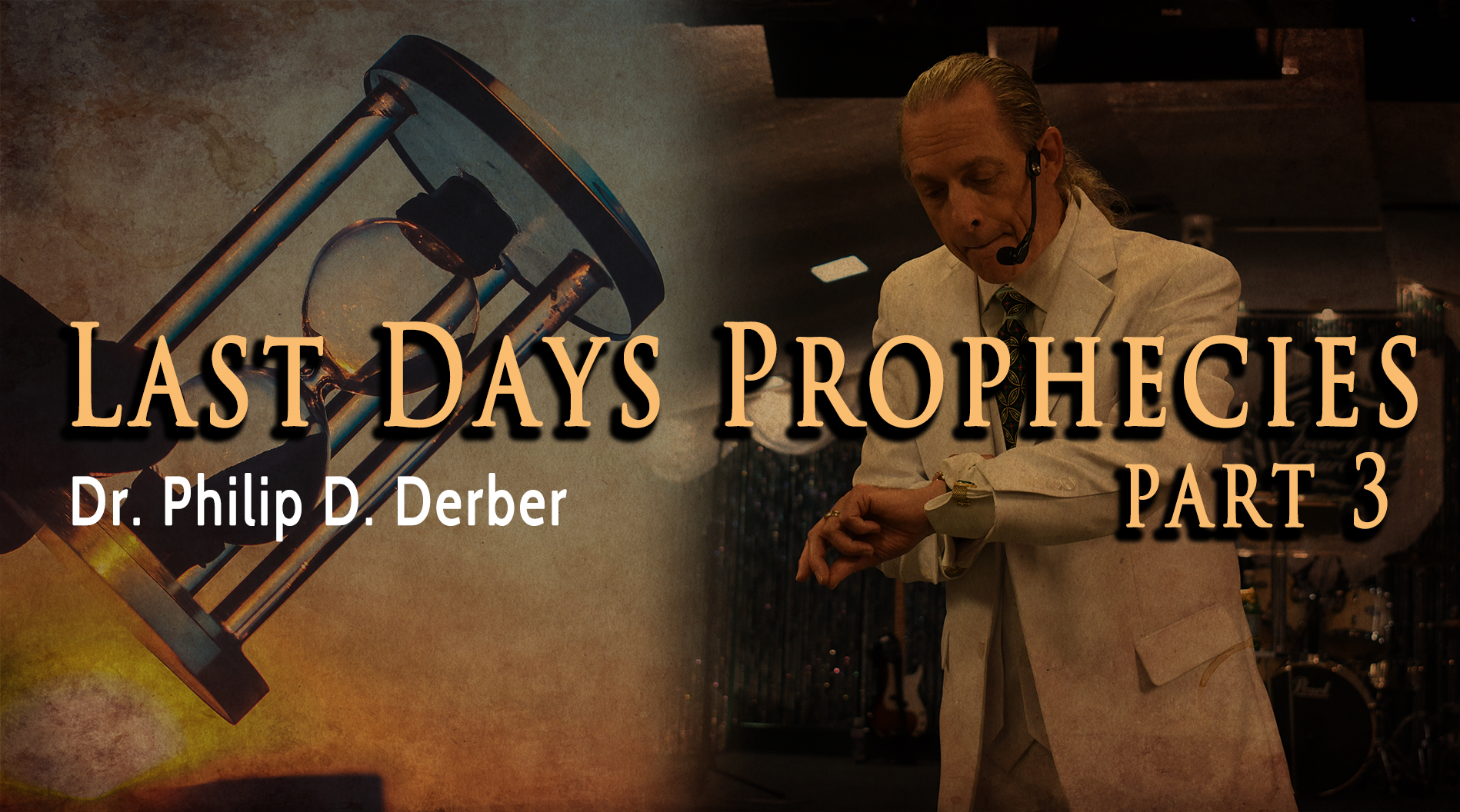 Last Days Prophecies 3