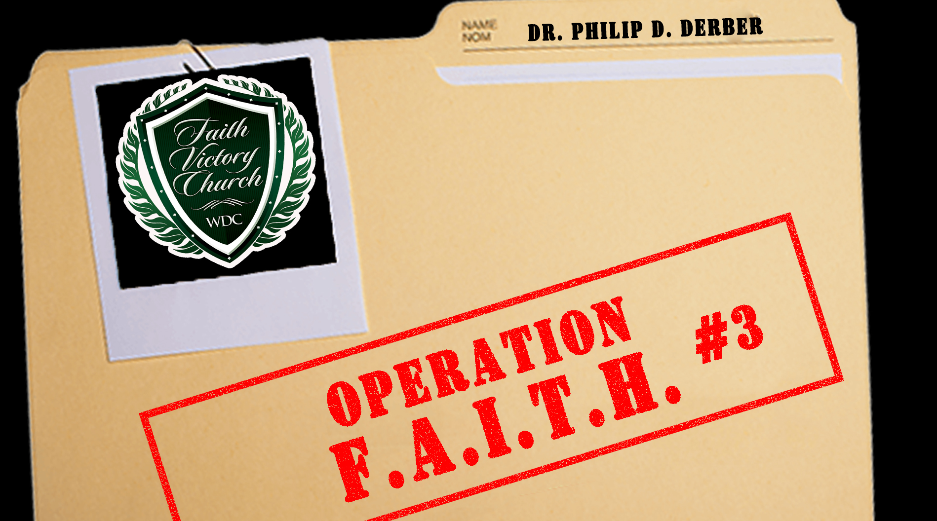 Operation FAITH 3