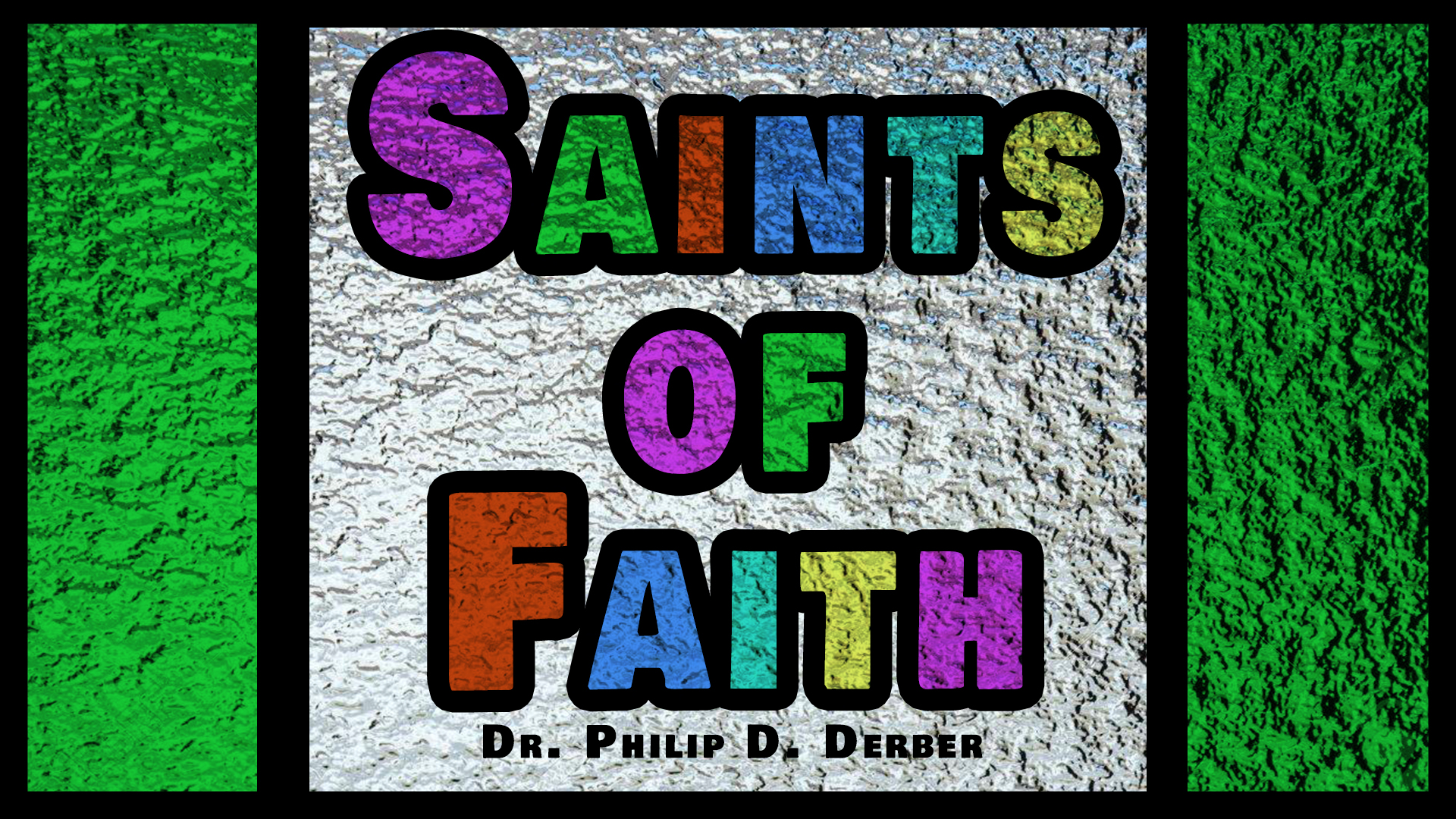 Saints of Faith 1