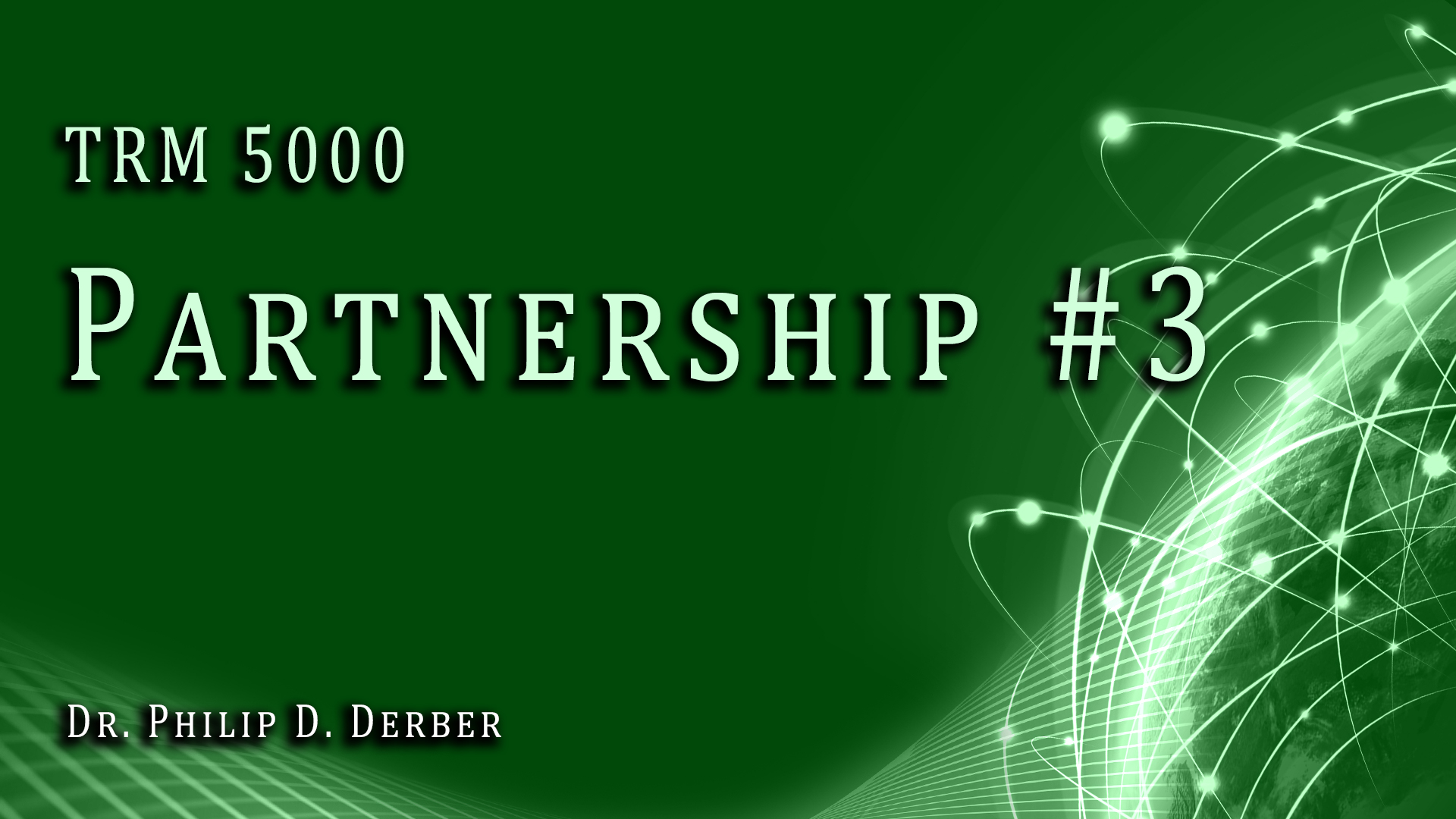 TRM 5000 Partnership 3