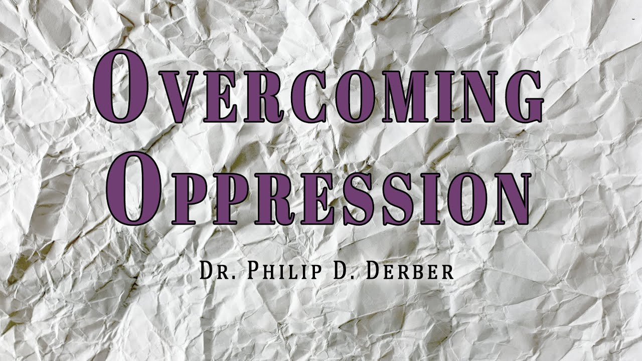 Overcoming Oppression