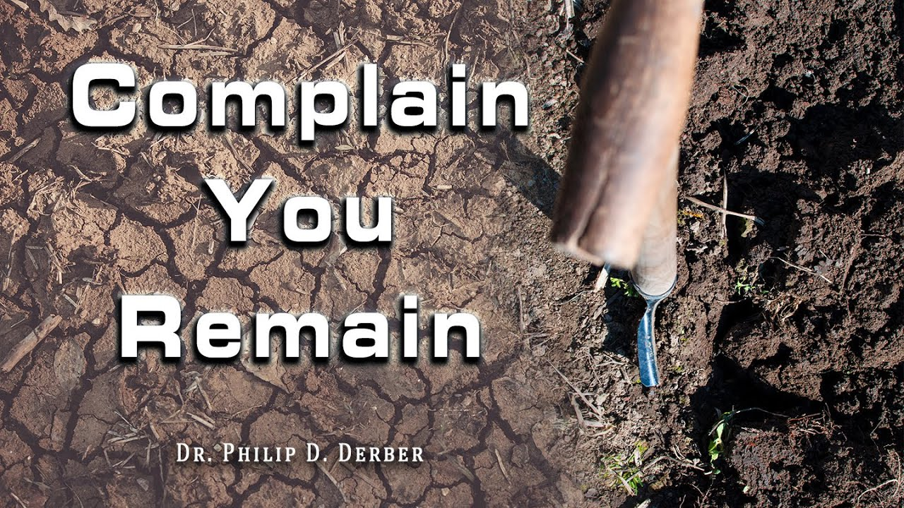 Complain You Remain