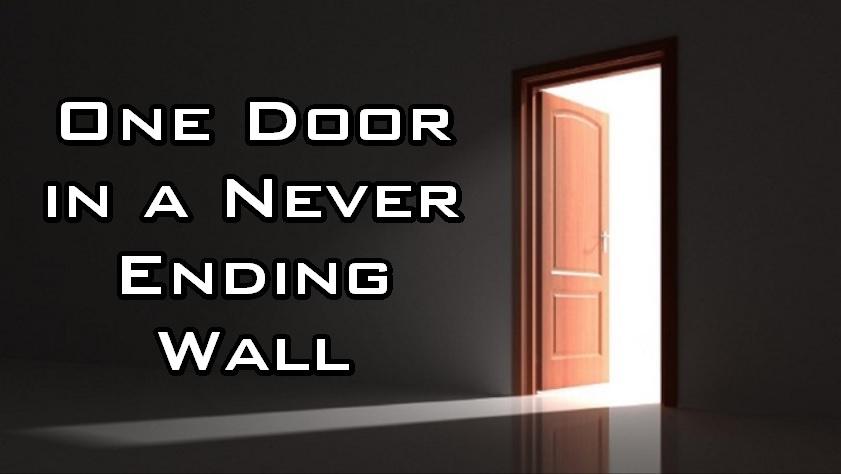 One Door in a Never Ending Wall