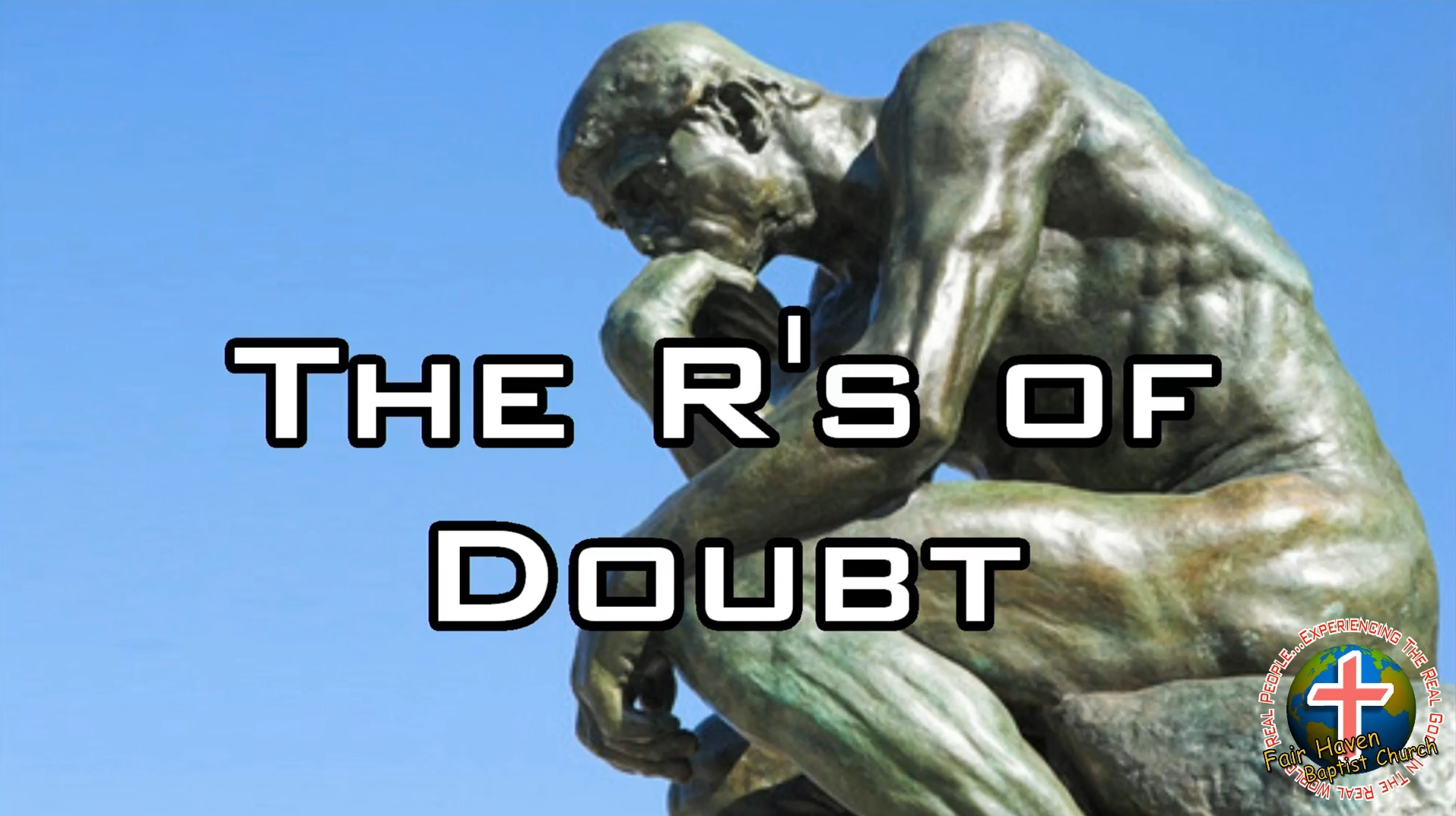 The R's of Doubt