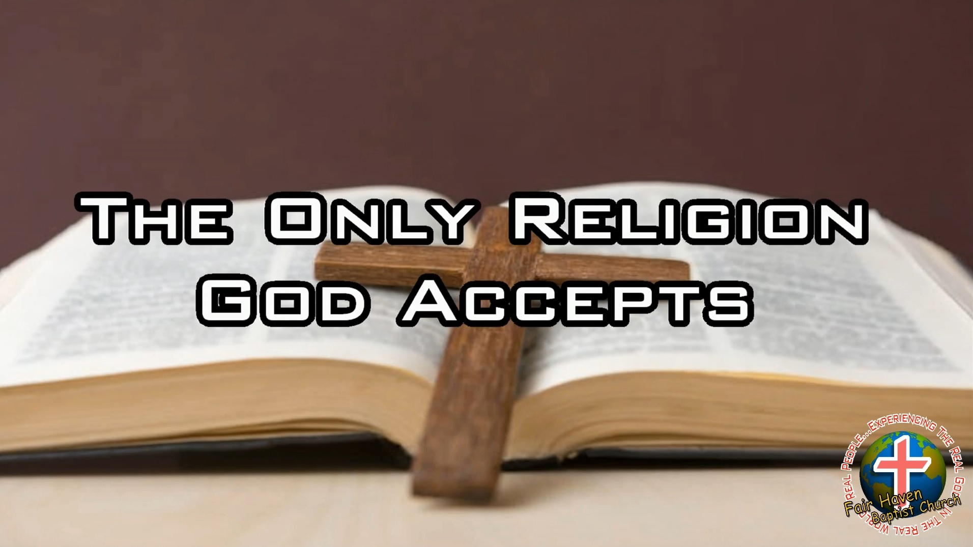 The Only Religion God Accepts