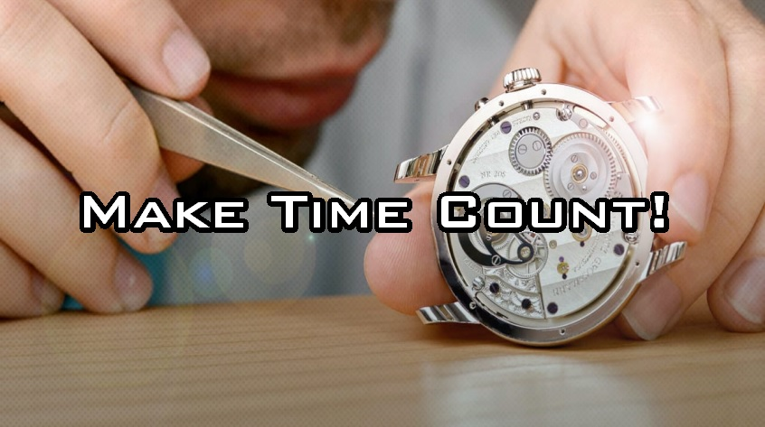 Make Time Count!