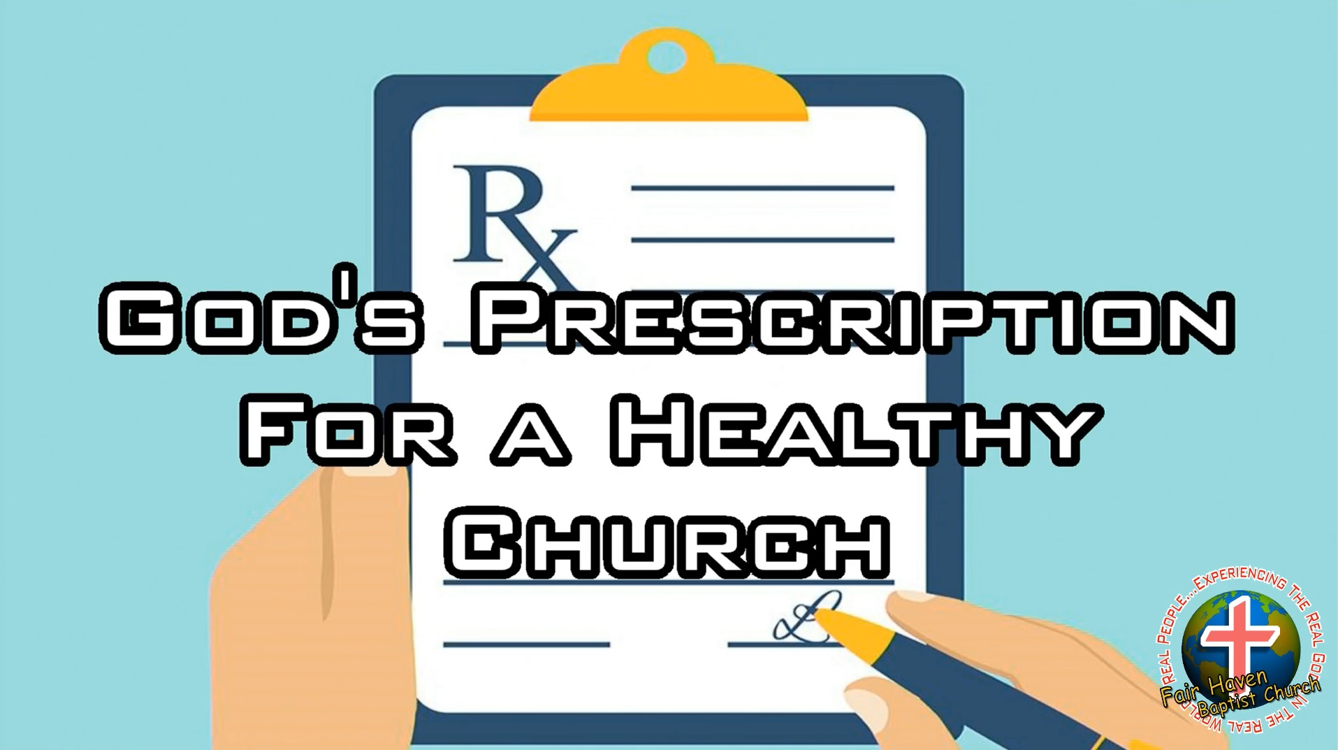 God's Prescription for a Healthy Church (1)