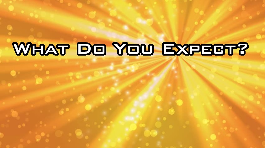 What Do You Expect? (Youth Sunday)