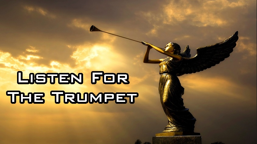 Listen For The Trumpet