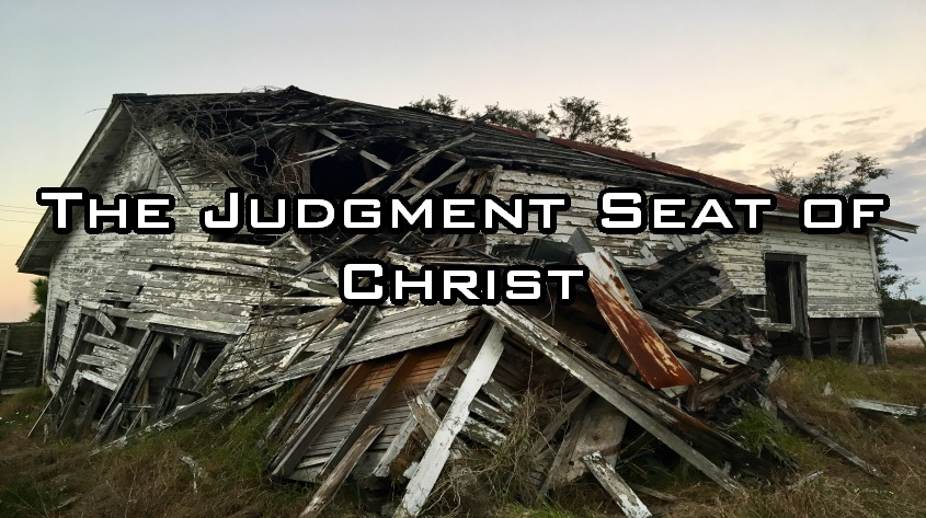 The Judgement Seat of Christ