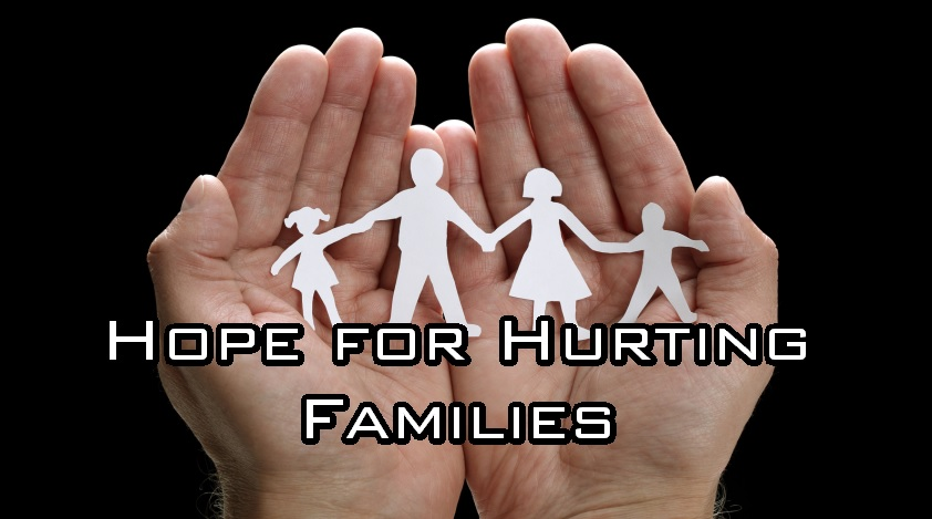 Hope for Hurting Families