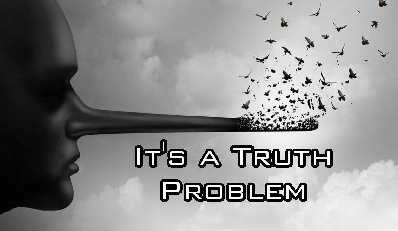 It's a Truth Problem