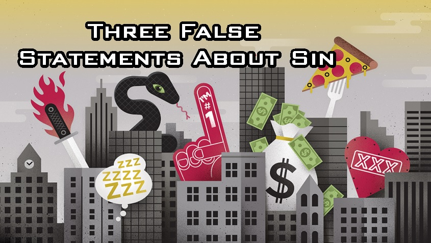 Three False Statements About Sin