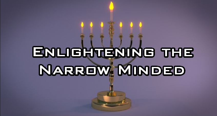 Enlightening the Narrow Minded