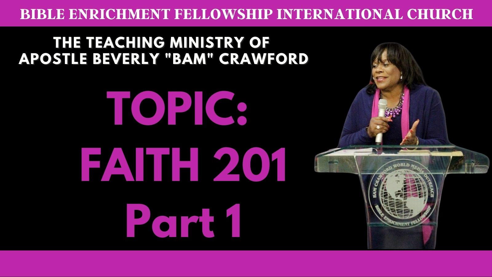 Faith 201 - Without Faith it Is Impossible To