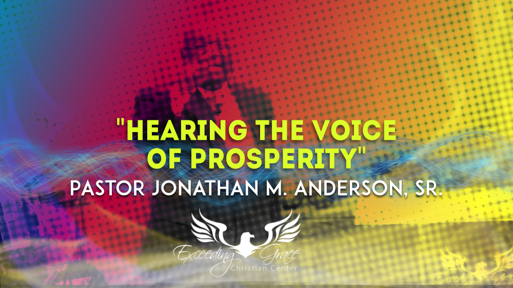 Hearing The Voice of Prosperity