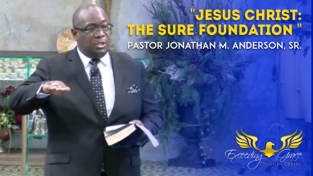 Jesus Christ The Sure Foundation