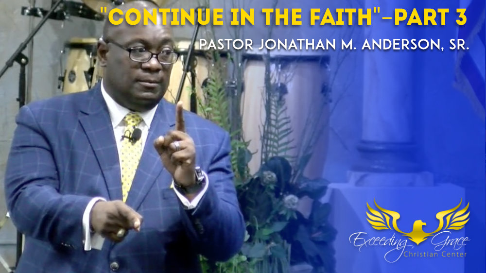 Continue in the Faith  Part 3