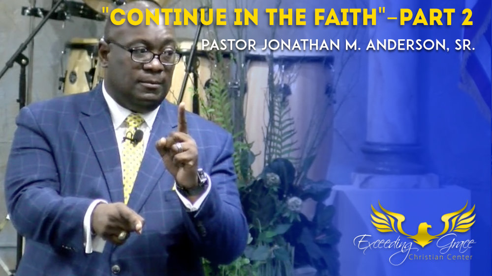 Continue in the Faith Pt 2