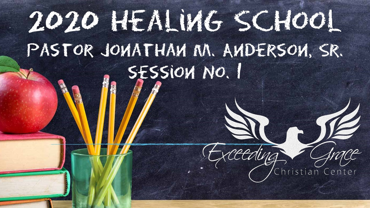 2020 Healing School  Session 2