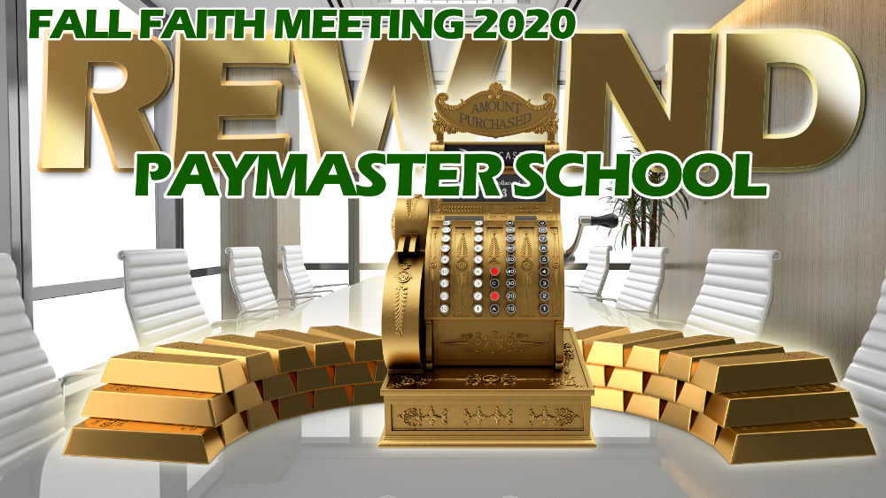 Fall Faith Meeting  Paymasters Pt 1