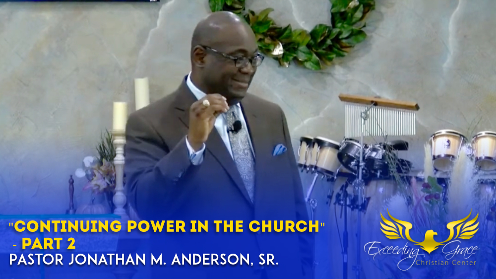 Continuing Power in the Church  Part 2
