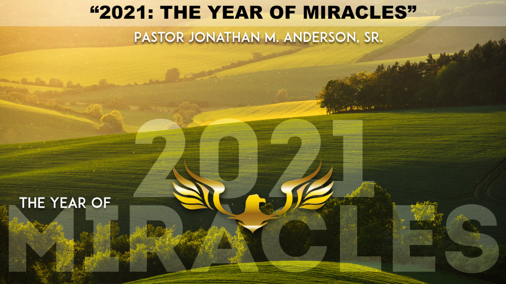 2021 The Year of Miracles
