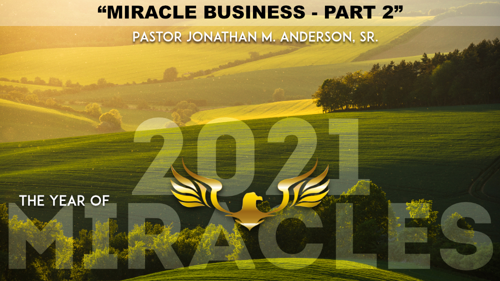 Miracle Business  Part 2