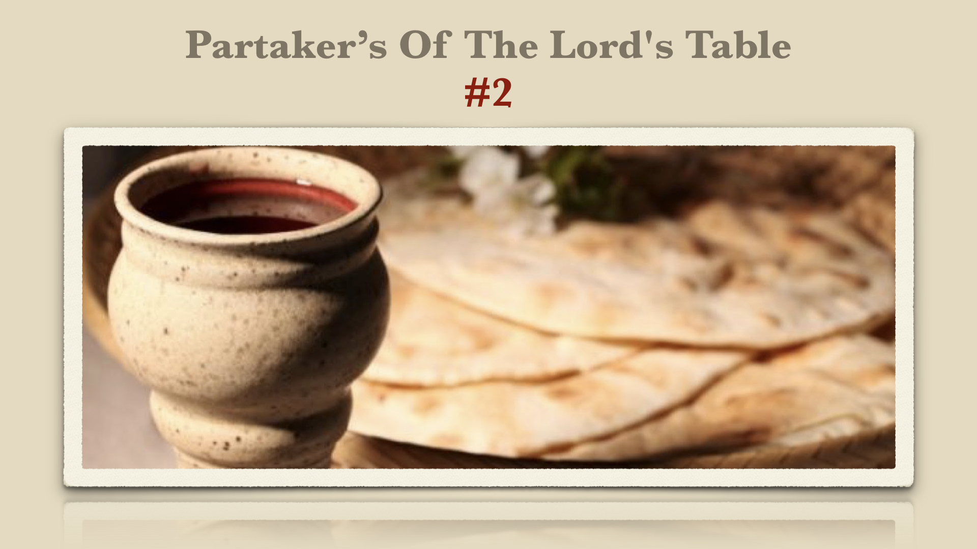 Partakers of the Lords Table 2 1132019