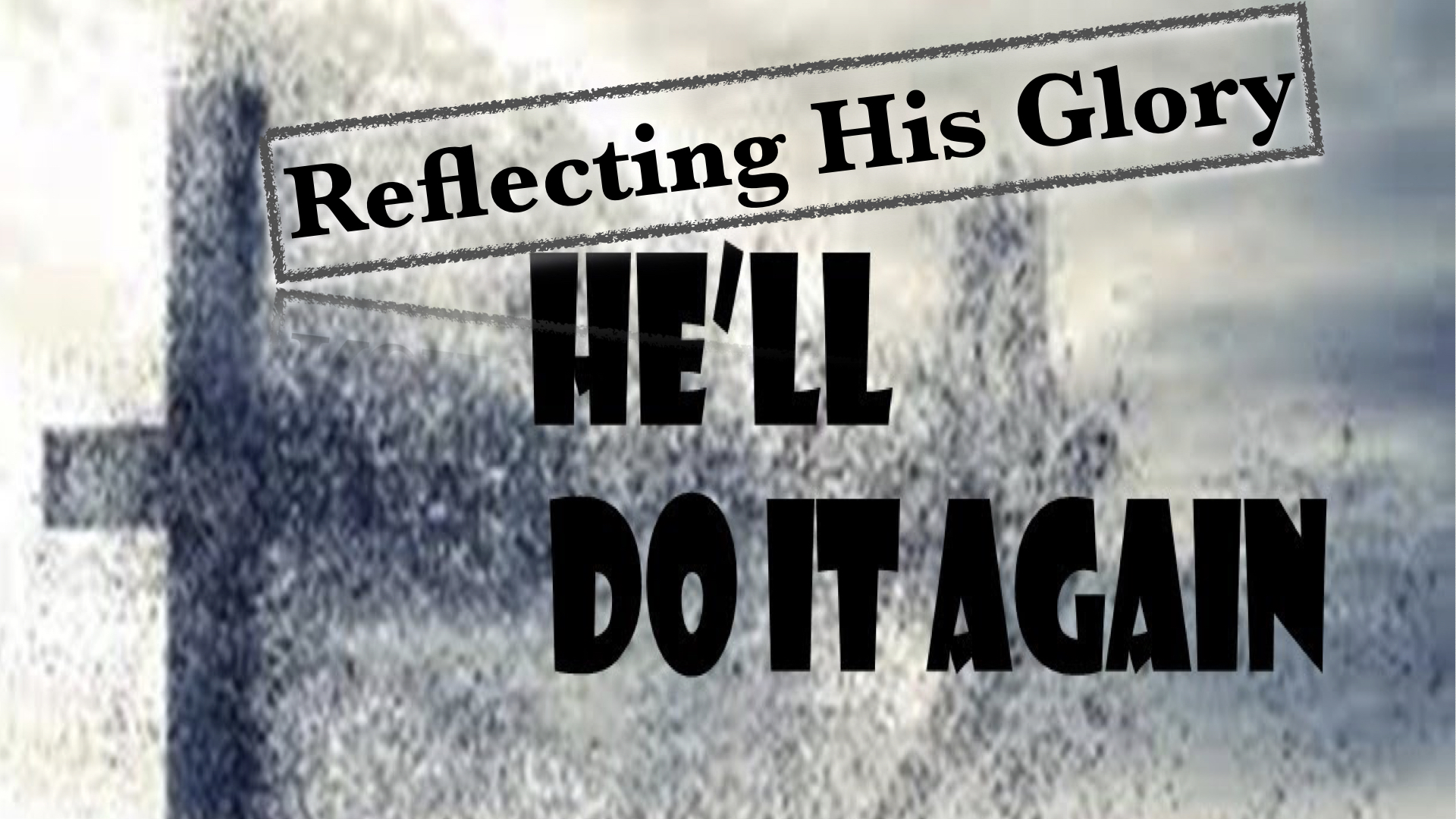 Reflecting His Glory11102019