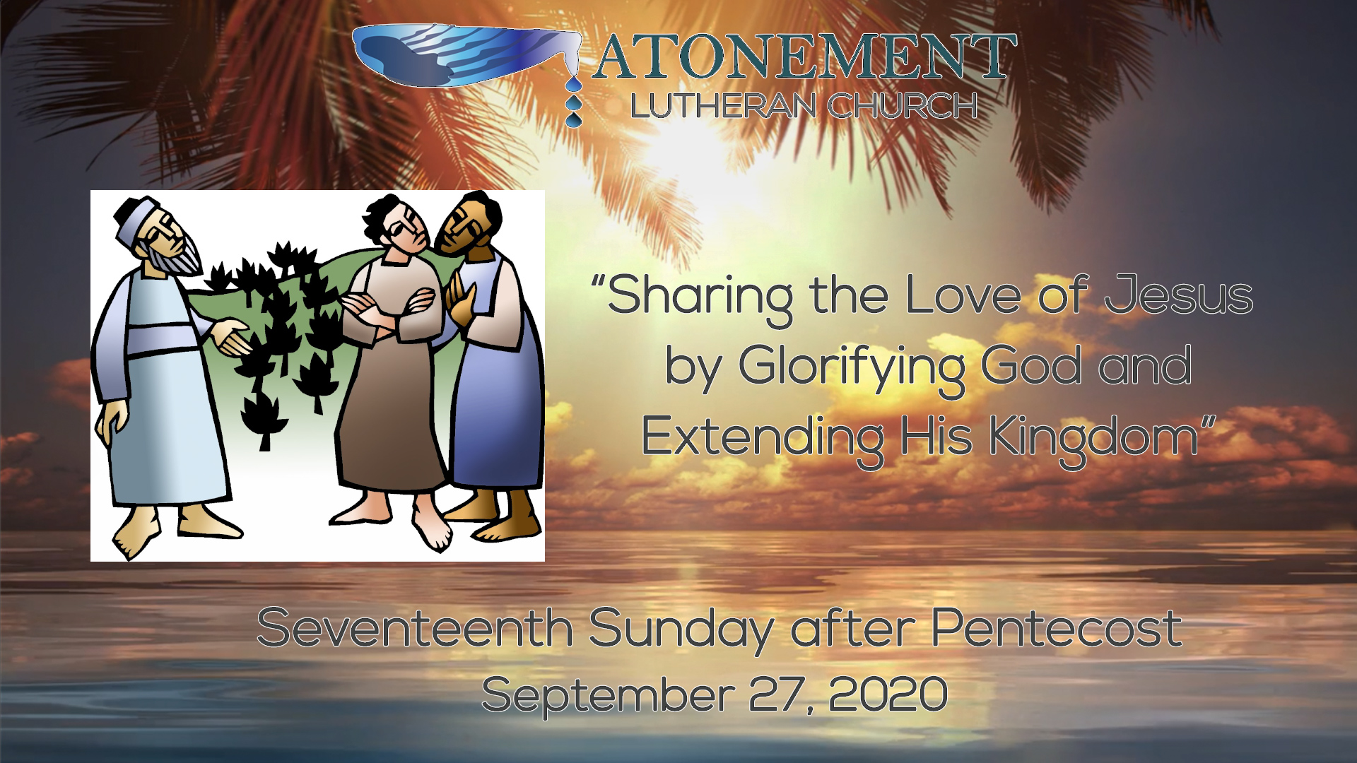 Sept. 27, 2020, 17th Sunday after Pentecost