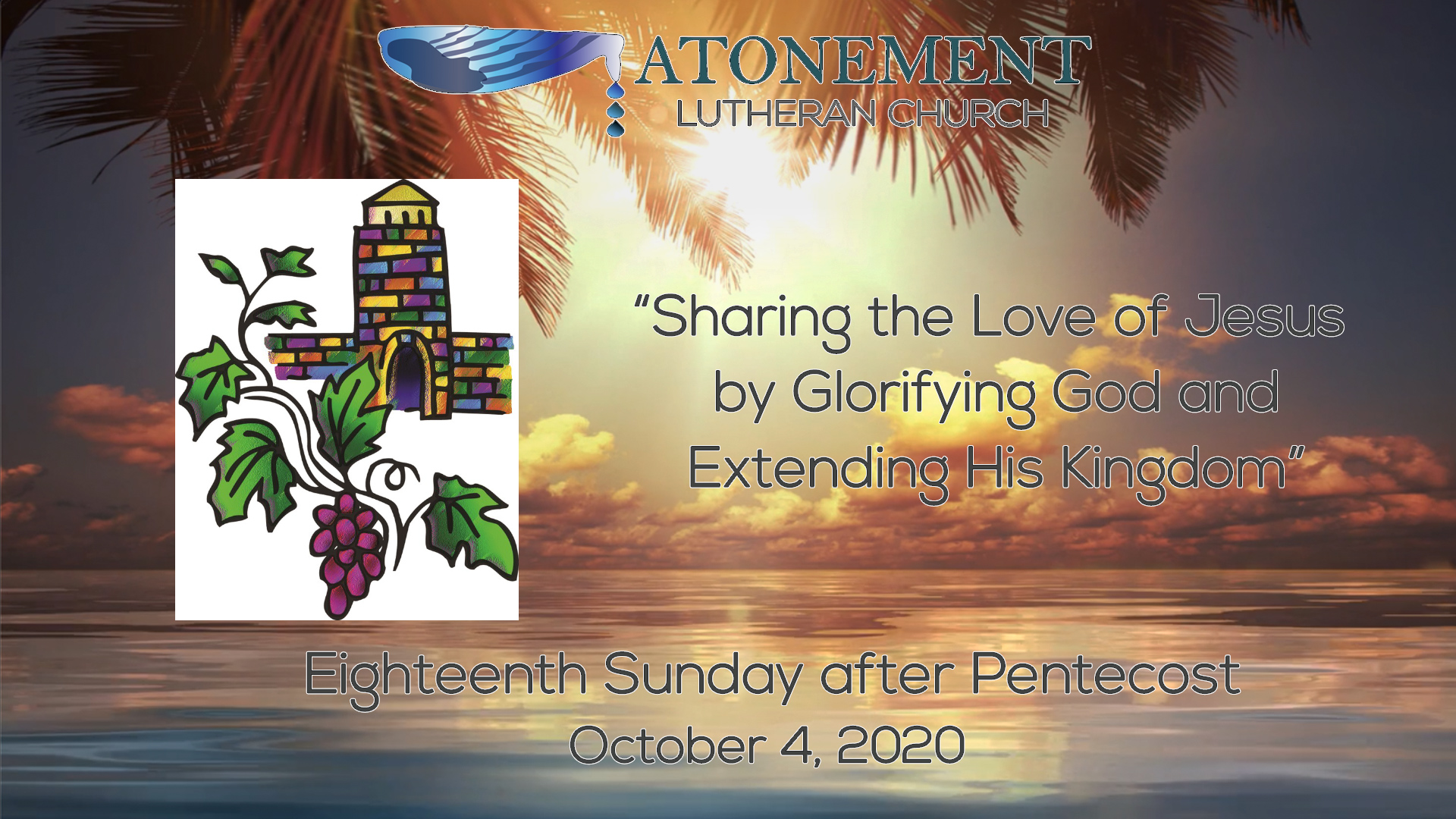 Oct. 4th, 2020, 18th Sunday after Pentecost