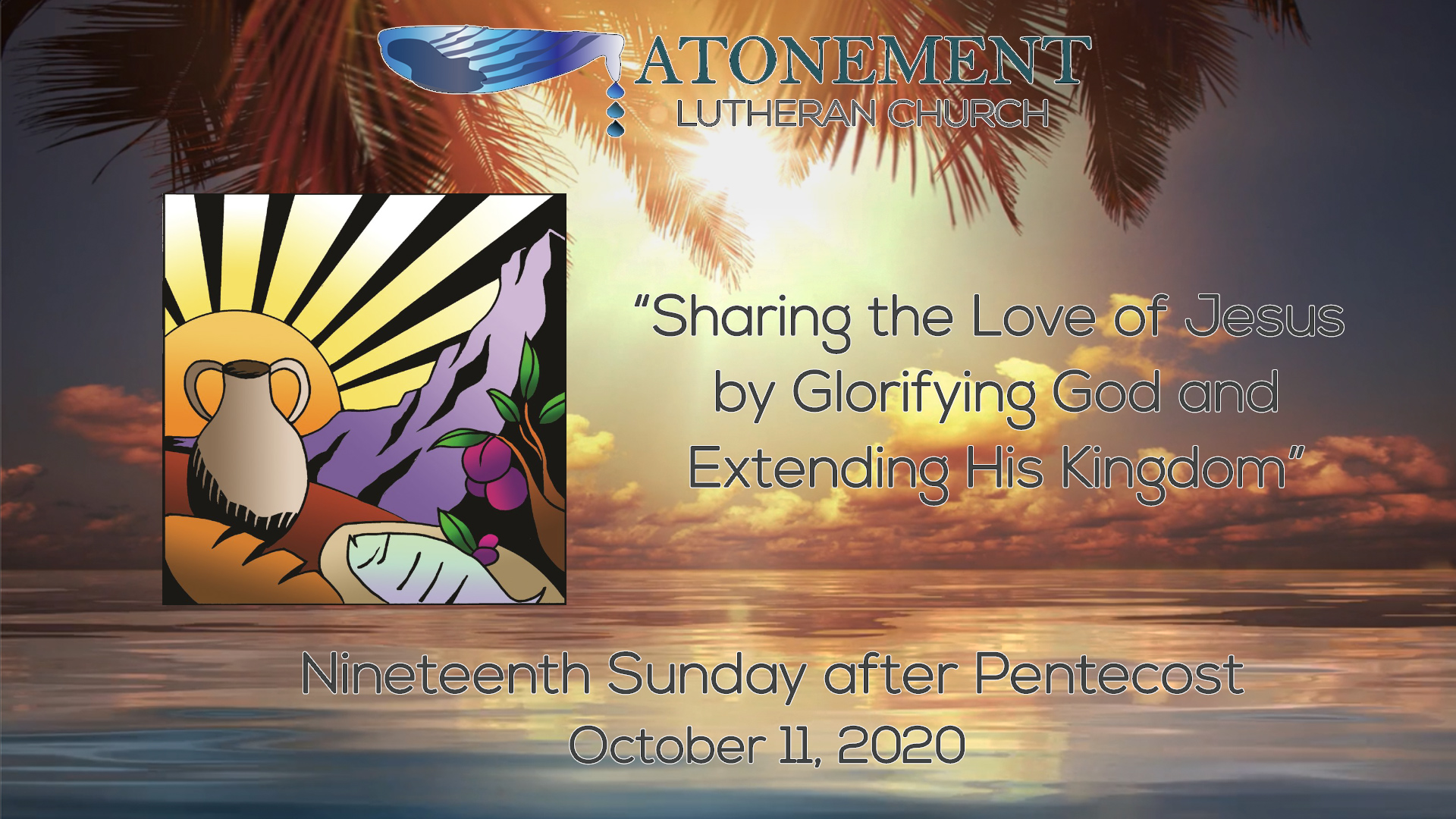 Oct. 11th, 2020, 19th Sunday after Pentecost