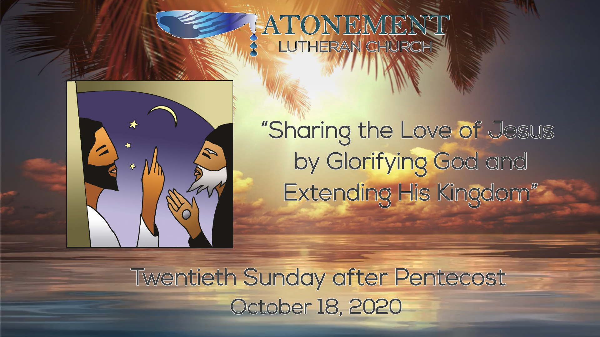 Oct 18th 2020 20th Sunday after Pentecost