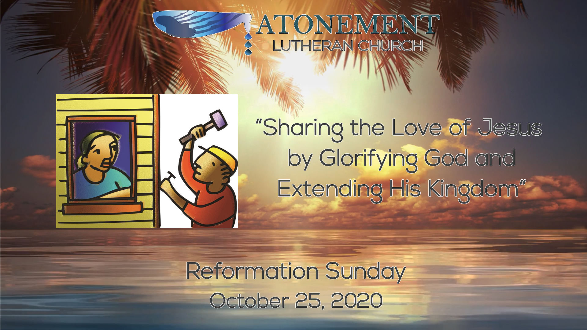 Oct 25th 2020 Reformation Sunday