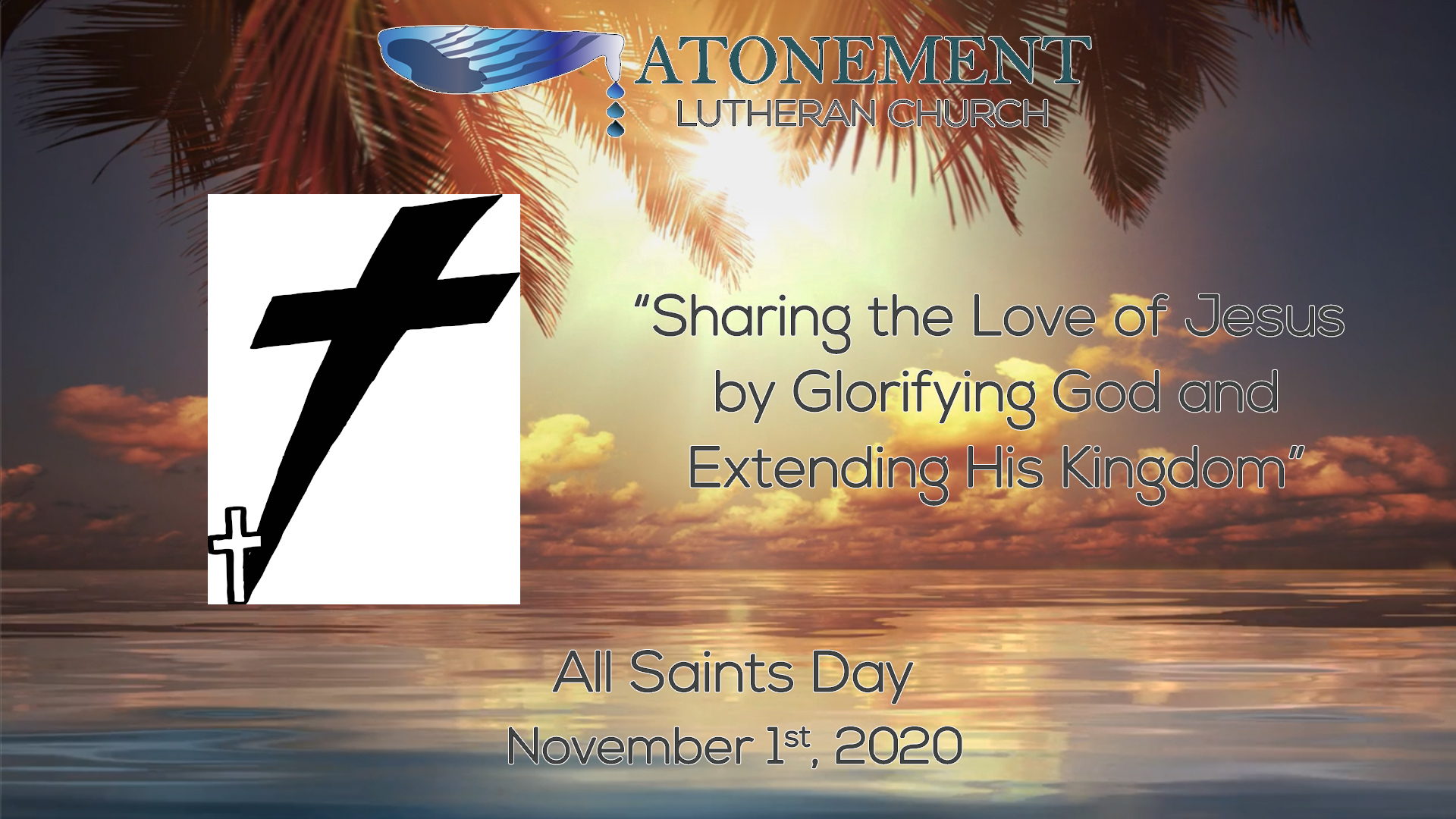 Nov 1st 2020 All Saints Day