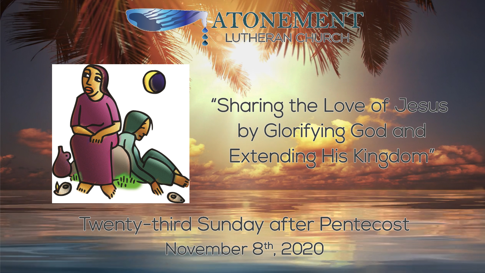 Nov 8 2020 23rd Sunday after Pentecost