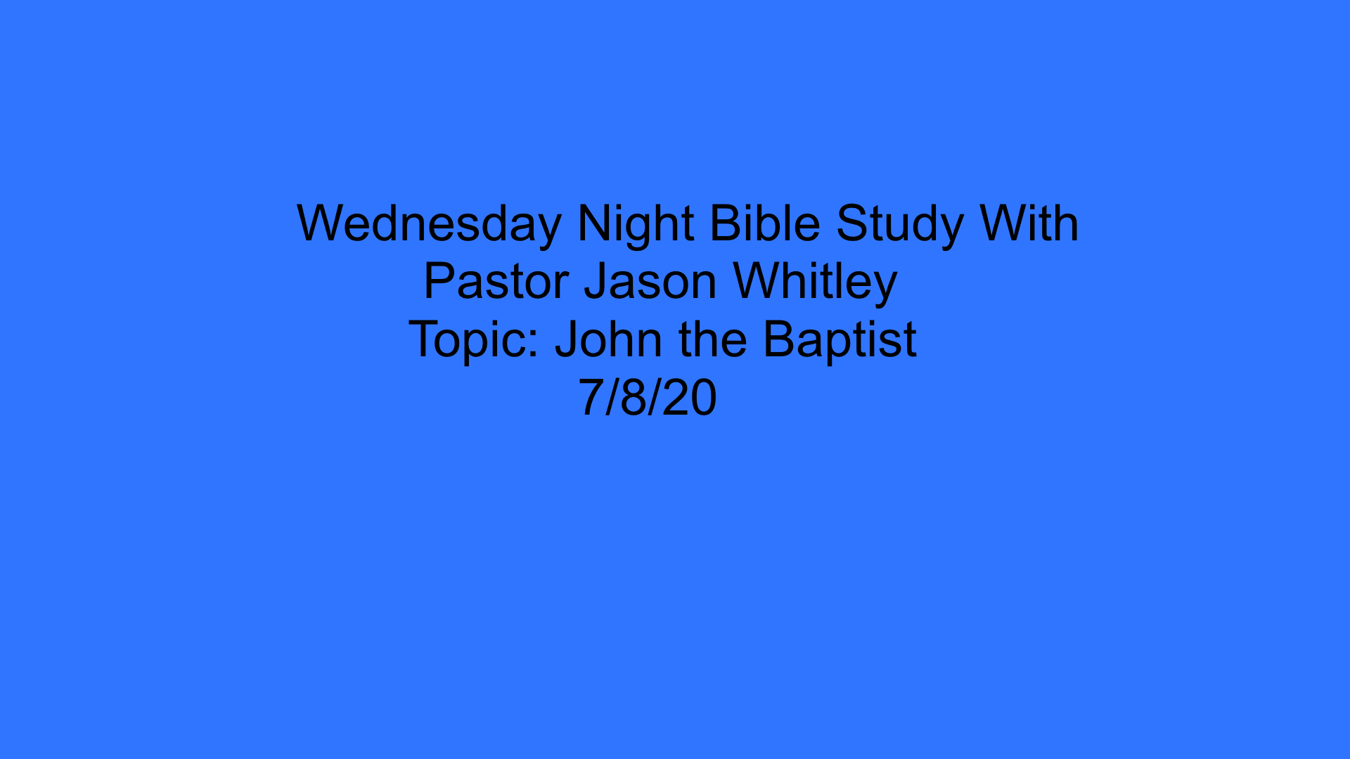 Wednesday Night Bible Study 7820