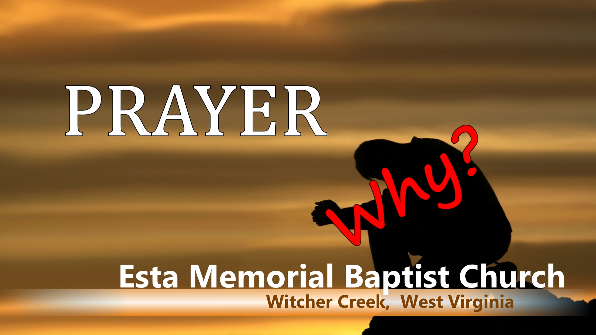 Prayer - Why?