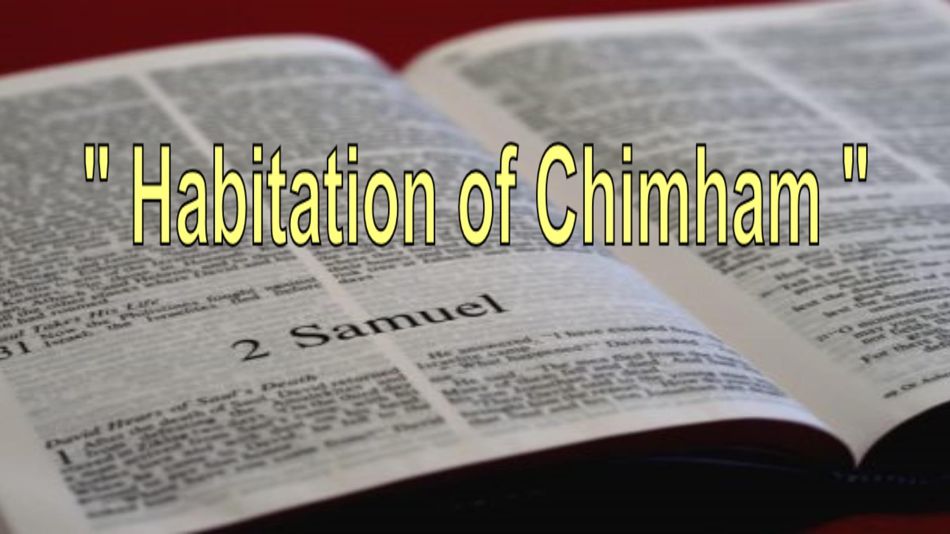 Habitation Of Chimham