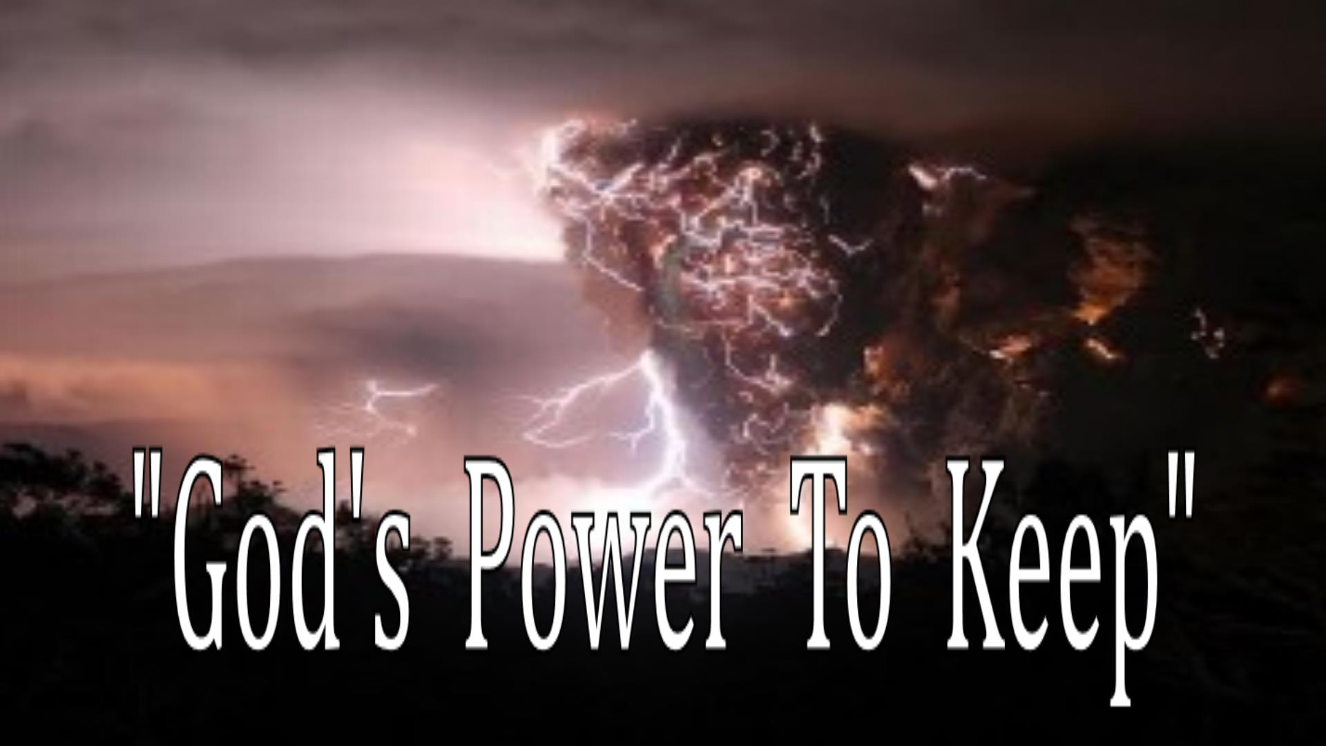 God's Power To Keep