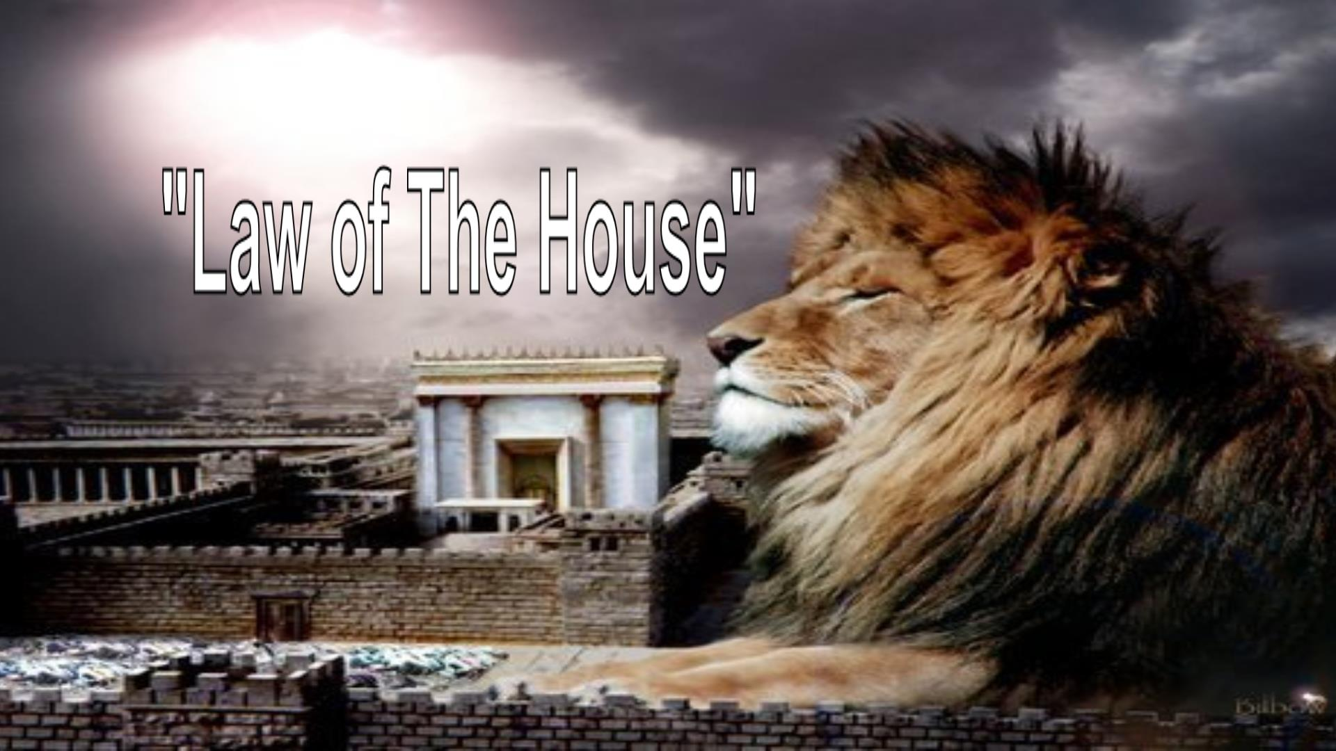 Law of the House