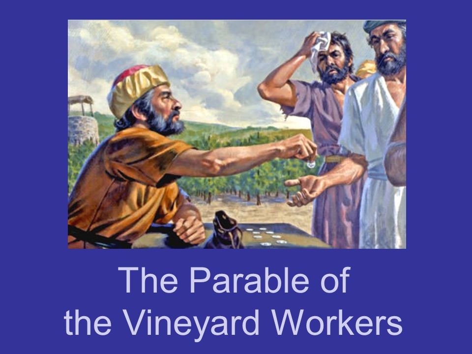 Parable of Vineyard Workers