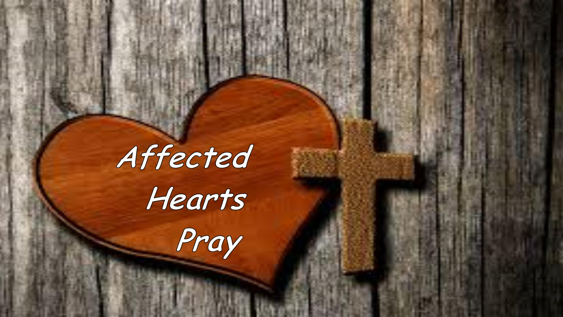 Affected Heart Pray