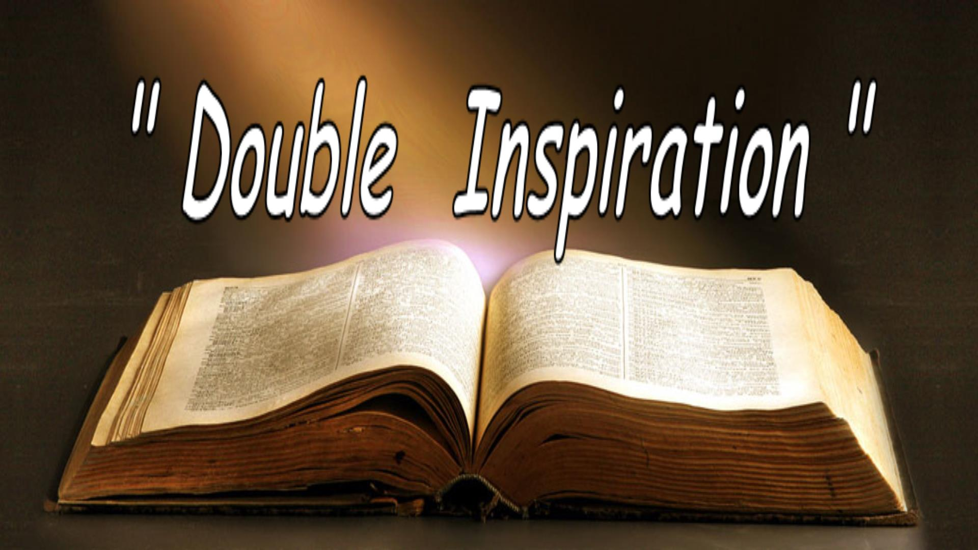 Double Inspiration