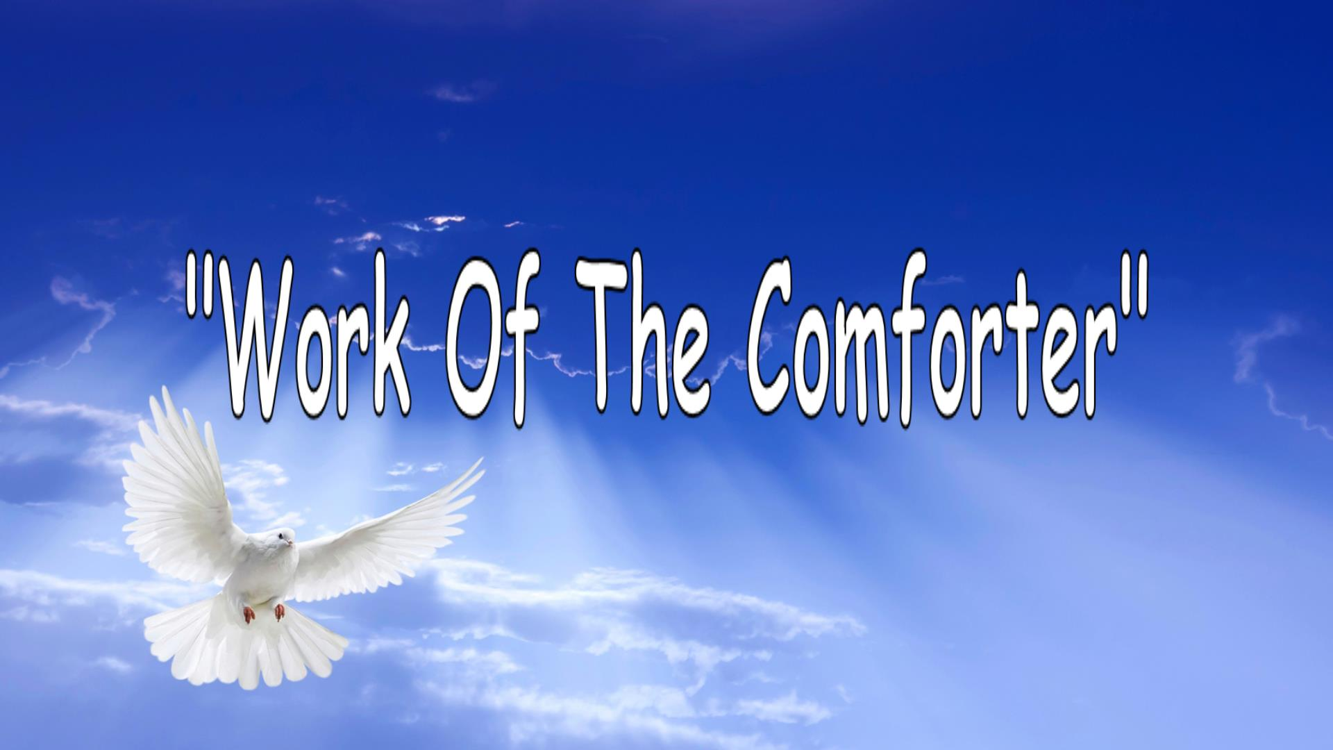 Work of The Comforter