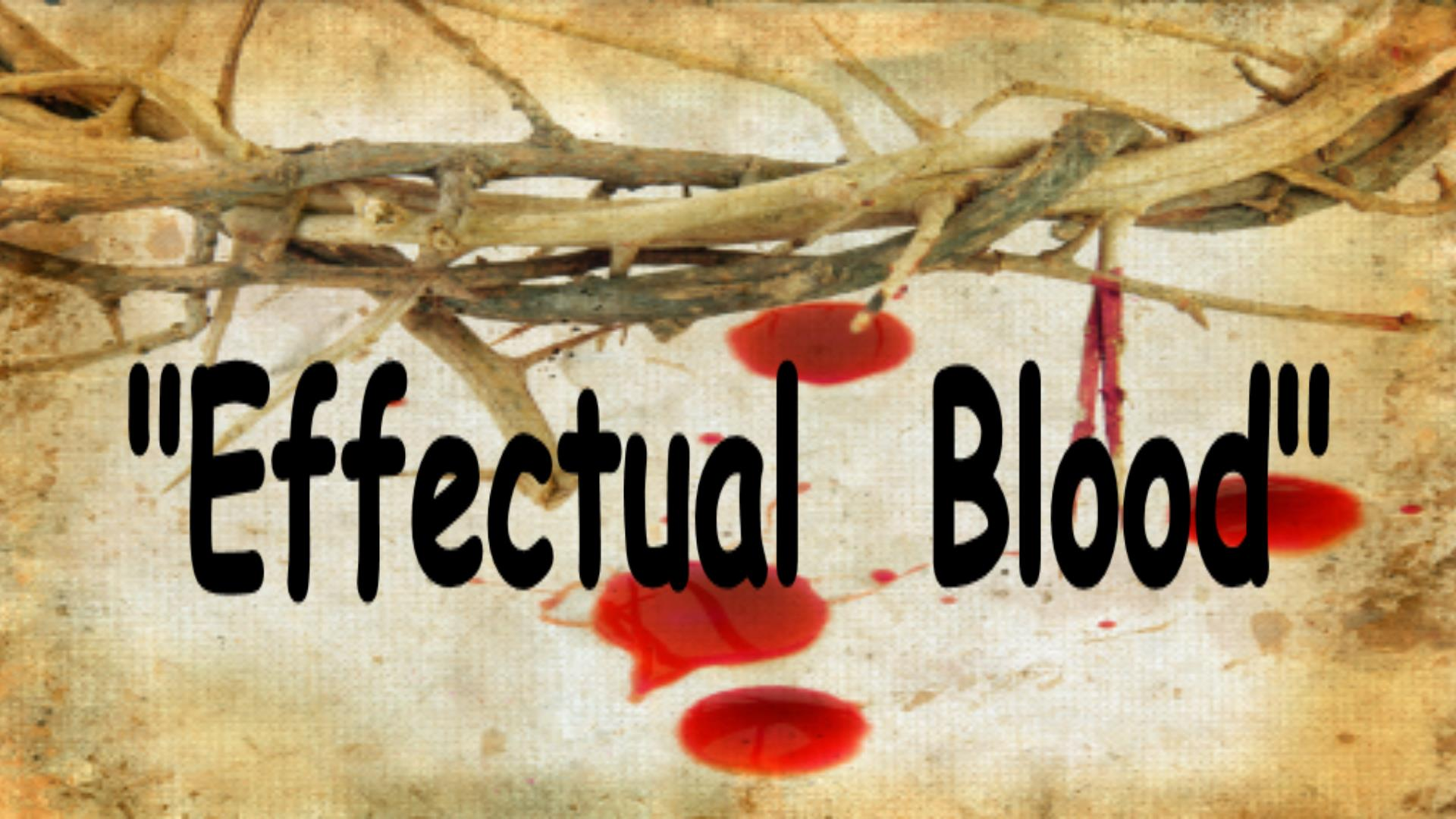 Effectual Blood