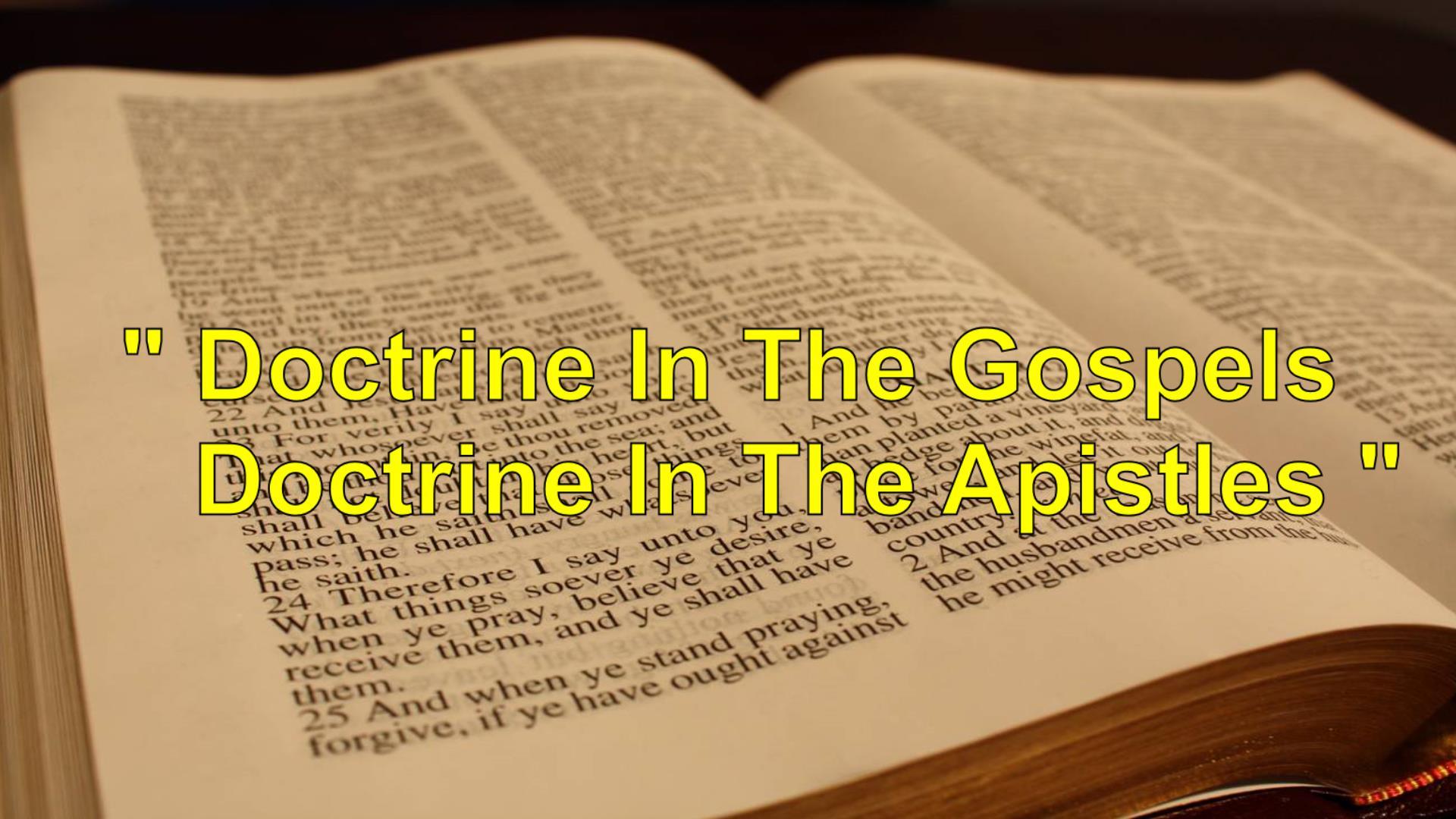 Doctrine in The Gospels/Epstles